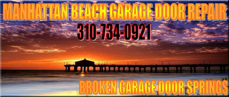 Manhattan Beach Garage Door Repair New Garage Door Springs New