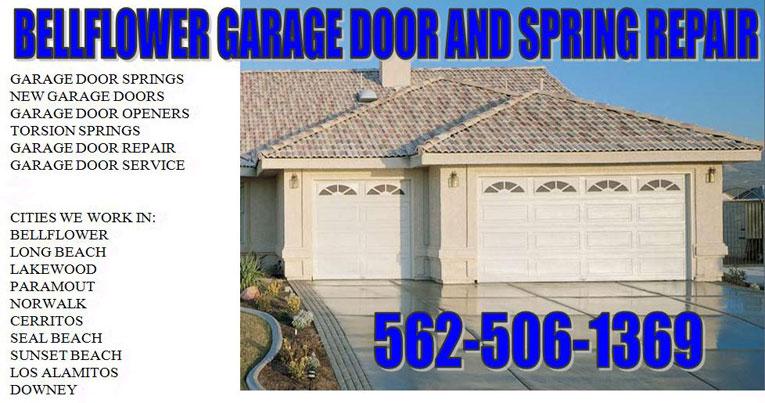 Garage Door Repair Bellflower 90706 New Garage Door Springs